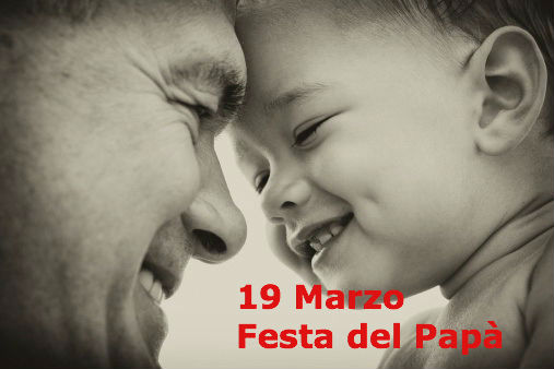 La festa del papà: 19 marzo